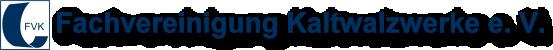 Fachvereinigung Kaltwalzwerke e. V.